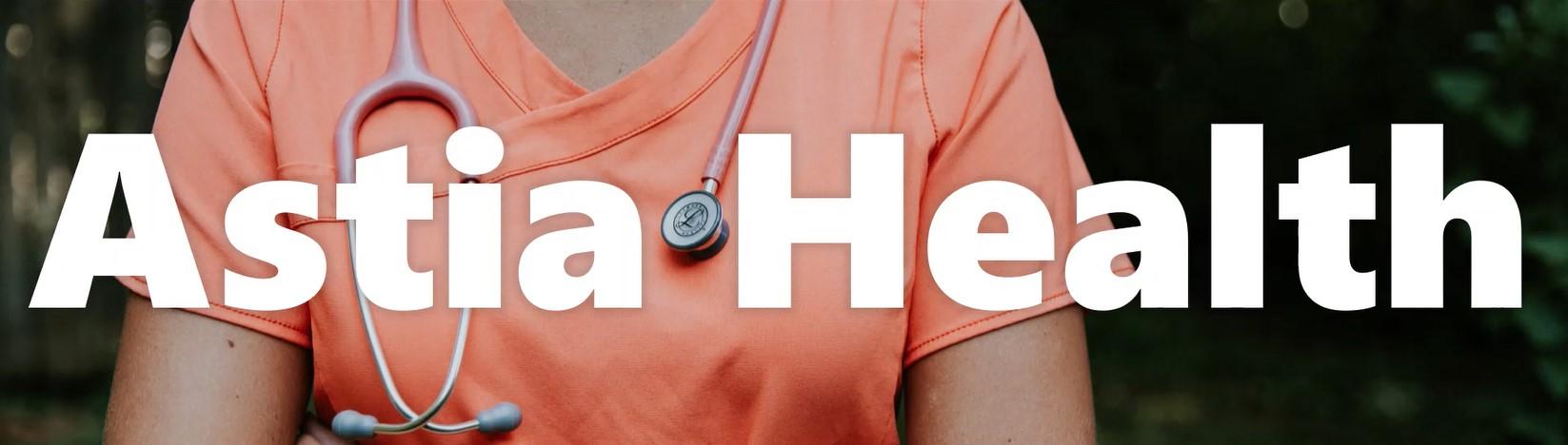 Astia Health | Roehl.Jobs
