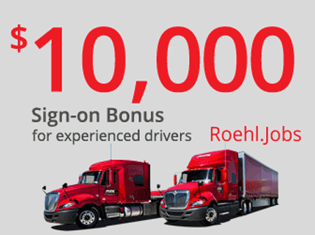 Roehl offers a $10,000 sign-on bonus for experienced drivers