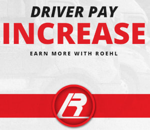 Roehl Driver Pay Increase!